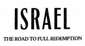 israel-the-road-to-full-redemption-israel-eldad